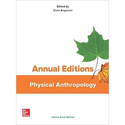 NEW || ANNUAL EDIT / PHYSICAL ANTHRO 18/19 (ED: ANGELONI)
