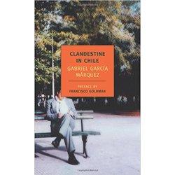 NEW    MARQUEZ / CLANDESTINE IN CHILE(TRANS ZATZ)