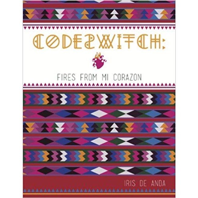 NEW || DE ANDA / CODESWITCH:FIRE FROM MI CORAZON