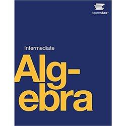 NEW || OPENSTAX / INTERMEDIATE ALGEBRA