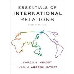 NEW || MINGST / ESSENTIALS OF INTERNATIONAL RELATIONS (7th)