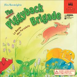 Piggyback Brigade