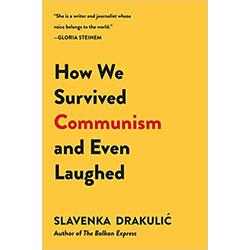NEW || DRAKULIC / HOW WE SURVIVED COMMUNISM & EVEN LAUGHED