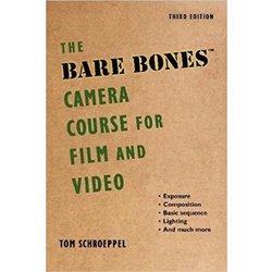 NEW || SCHROEPPEL / BARE BONES CAMERA CRSE FOR FILM & VIDEO