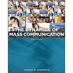 NEW || DOMINICK / DYNAMICS OF MASS COMMUNICATION