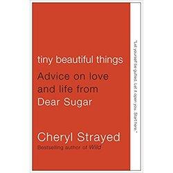 NEW || STRAYED / TINY BEAUTIFUL THINGS