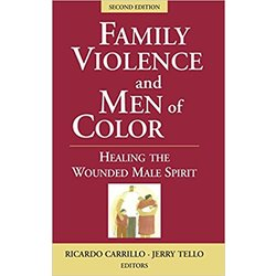 NEW || CARRILLO / FAMILY VIOLENCE & MEN OF COLOR