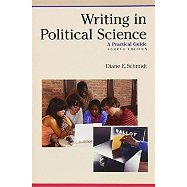 NEW || SCHMIDT / WRITING IN POLITICAL SCIENCE