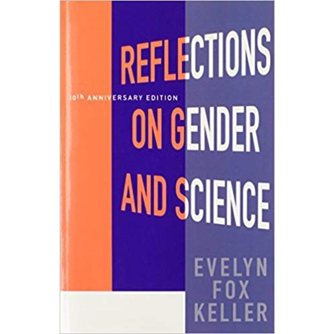 USED || KELLER / REFLECTIONS ON GENDER & SCIENCE 10TH ANNIV ED