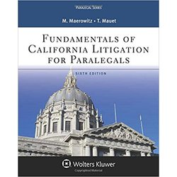 USED || MAEROWITZ / FUNDAMENTALS OF CALIF LITIGATION FOR PARALEGALS