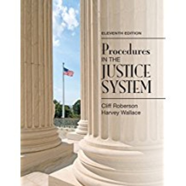 Used| ROBERSON / PROCEDURES IN THE JUSTICE SYSTEM| Instructor: MASON
