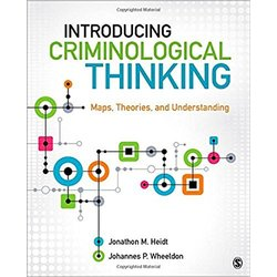 USED || HEIDT / INTRODUCING CRIMINOLOGICAL THINKING