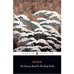 NEW || BASHO / NARROW ROAD TO DEEP NORTH & OTHER, ETC