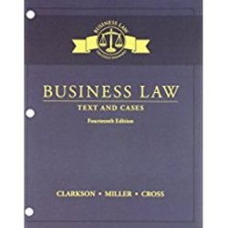 NEW || CLARKSON / BUSINESS LAW: TEXT & CASES (LL)