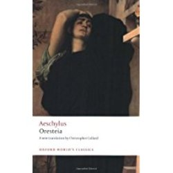 USED    AESCHYLUS / ORESTEIA (TRANS: COLLARD)