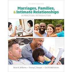 NEW    WILLIAMS / MARRIAGES, FAM & INTIMATE REL 4th ED LL