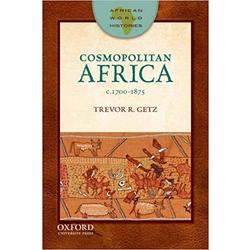 NEW || GETZ / COSMOPOLITAN AFRICA C.1700-1875