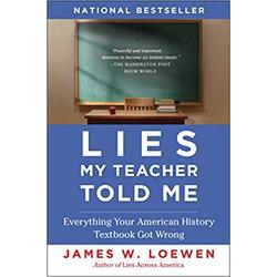 NEW || LOEWEN / LIES MY TEACHER TOLD ME COMPLETELY REV & UPDTD