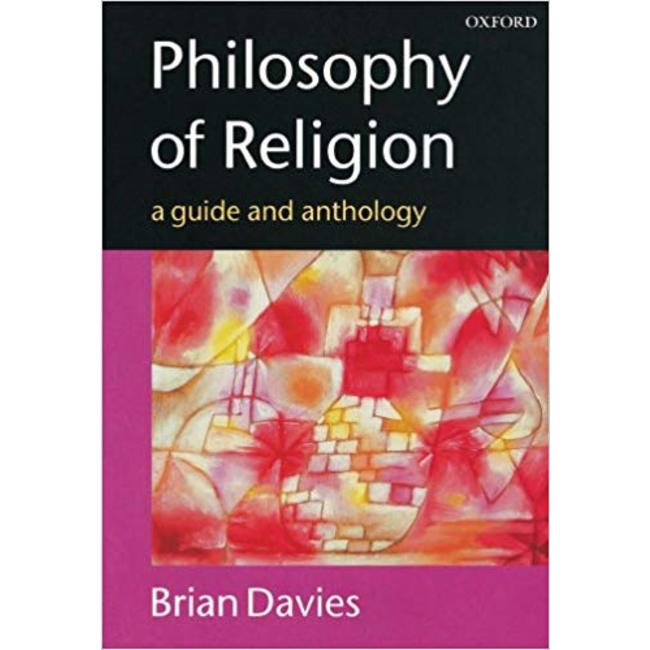 NEW || DAVIES / PHILOSOPHY OF RELIGION: GUIDE & ANTHOLOGY