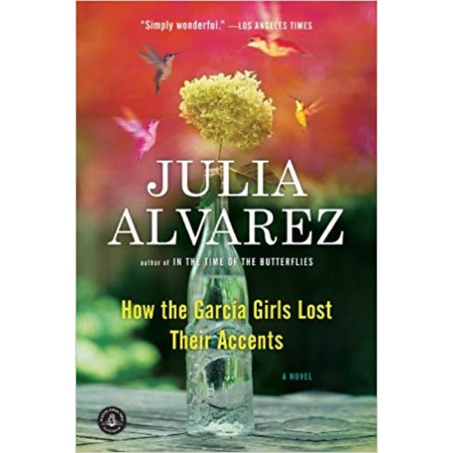 NEW    ALVAREZ / HOW THE GARCIA GIRLS LOST THEIR ACCENTS