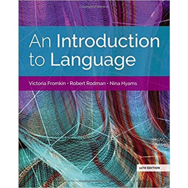 USED    FROMKIN / INTRO TO LANG PA 11 ED