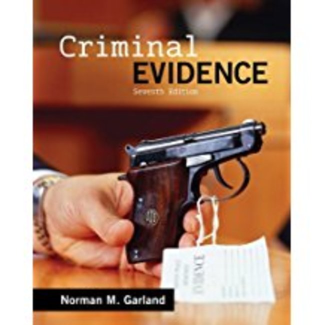 Used| GARLAND / CRIMINAL EVIDENCE| Instructor: MITCHELL