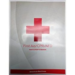 Used| AMERICAN RED CROSS / FIRST AID/CPR/AED PARTICIPANT'S MANUAL| Instructor: AYALA