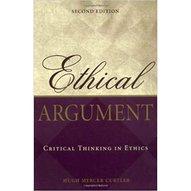 NEW    CURTLER / ETHICAL ARGUMENT