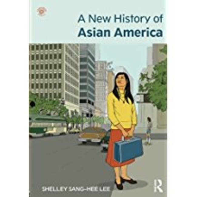 Used| LEE / NEW HISTORY OF ASIAN AMERICA| Instructor: MELTON