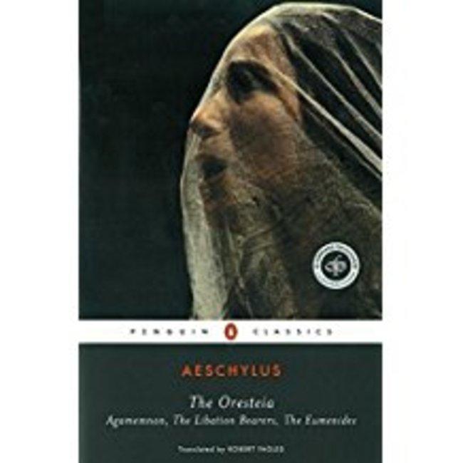 NEW || AESCHYLUS / ORESTEIA (TRANS: FAGLES)