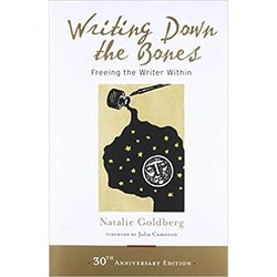 NEW || GOLDBERG / WRITING DOWN THE BONES 30TH ANNIV ED