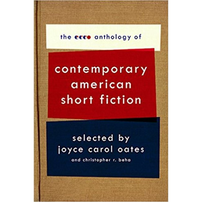 NEW    OATES / ECCO ANTHOLOGY OF CONTEMPORARY AMERICAN SHORT FICTION