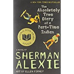 NEW    ALEXIE / ABSOLUTELY TRUE DIARY OF A PART-TIME INDIAN