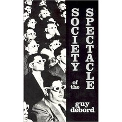 USED || DEBORD / SOCIETY OF THE SPECTACLE