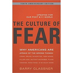 NEW || GLASSNER / CULTURE OF FEAR 10TH ANNIV ED