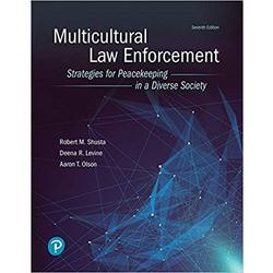NEW || SHUSTA / MULTICULTURAL LAW ENFORCEMENT 7th