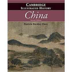 NEW || EBREY / CAMBRIDGE ILLUSTRATED HISTORY OF CHINA