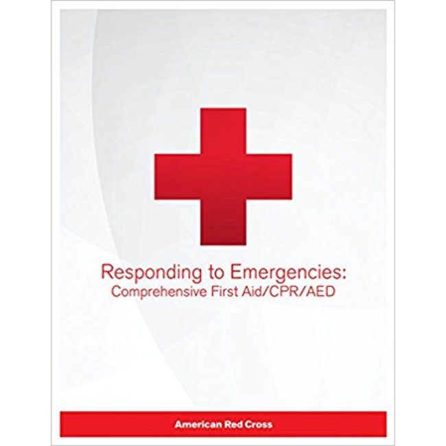 USED || AMERICAN RED CROSS / RESPONDING TO EMERGENCIES: COMP FIRST