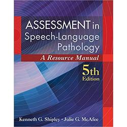 USED || SHIPLEY / ASSESSMENT IN SPEECH-LANGUAGE PATHOLOGY