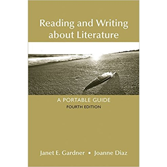 NEW || GARDNER / READING & WRITING ABOUT LITERATURE