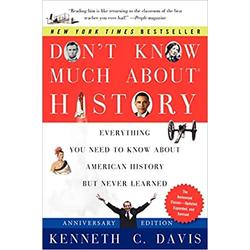 NEW || DAVIS / DON'T KNOW MUCH ABOUT HISTORY ANNIV ED