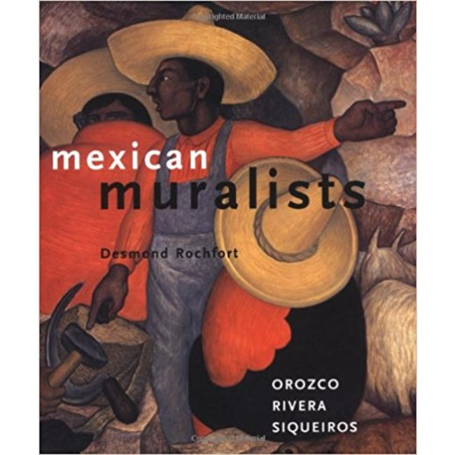 NEW || ROCHFORT / MEXICAN MURALISTS