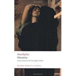 NEW || AESCHYLUS / ORESTEIA (TRANS: COLLARD)