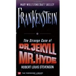 NEW || SHELLEY / FRANKENSTEIN & THE STRANGE CASE OF DR. JEKYLL & MR HYDE (TOWNPRESS)
