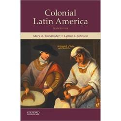 NEW || BURKHOLDER / COLONIAL LATIN AMERICA